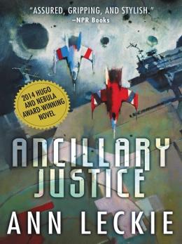 Ancillary Justice [eBook]