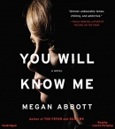 You will know me [CD book] : a novel