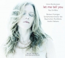 Let me tell you [music CD]