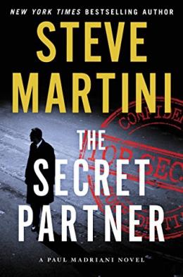 The Secret Partner: A Paul Madriani Novel