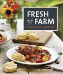 Fresh from the farm : a year of recipes and stories
