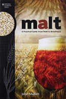 Malt : a practical guide from field to brewhouse