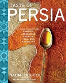 Taste of Persia : a cook's travels through Armenia, Azerbaijan, Georgia, Iran, and Kurdistan