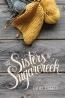 The Sisters Of Sugarcreek : A Novel