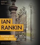 Rather be the devil [CD book]