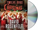 The twelve dogs of Christmas [CD book]