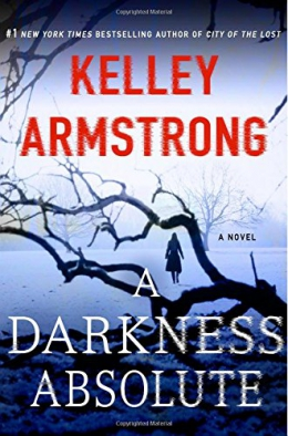 A Darkness Absolute : A Novel