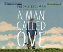 A man called Ove [CD book]