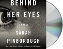 Behind her eyes [CD book] : a novel