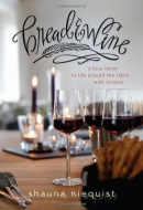 Bread & wine : a love letter to life around the table, with recipes