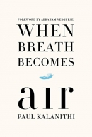 When breath becomes air [large print]