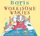 Boris and the worrisome wakies