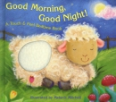 Good morning, good night! : a touch & feel bedtime book