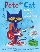 Pete the cat : rocking in my school shoes