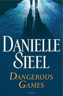 Dangerous games : a novel