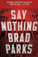 Say nothing : a novel