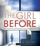 The girl before [CD book] : a novel