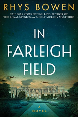 In Farleigh Field : A Novel