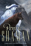 Penric and the shaman : a fantasy novella in the world of the five gods