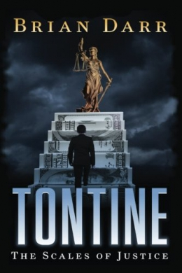 Tontine. The Scales Of Justice