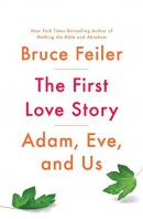 The first love story : Adam, Eve, and us