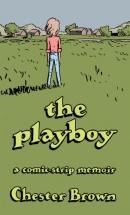 The playboy : a comic strip memoir