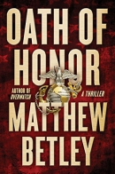 Oath of honor : a thriller