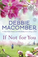If not for you [large print] : a novel