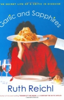 Garlic and sapphires : the secret life of a critic in disguise