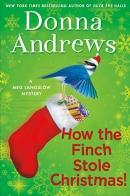 How the finch stole christmas!: a meg langslow mystery