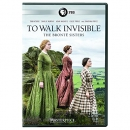 To walk invisible [DVD] : the Brontë sisters