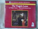 The virgin's lover [CD book]