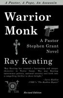 Warrior Monk : a Pastor Stephen Grant novel