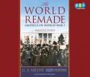 The world remade [CD book] : America in World War I