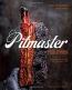 Pitmaster : Recipes, Techniques, & Barbecue Wisdom