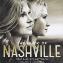 The music of Nashville [music CD]. Season 3. Volume 1 : original soundtrack