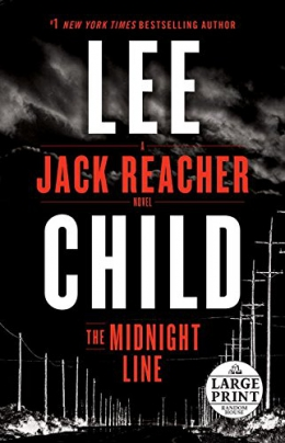 The Midnight Line [large Print] : A Jack Reacher Novel