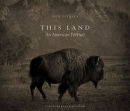This land : an American portrait