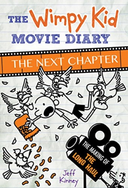 The Wimpy Kid Movie Diary : The Next Chapter