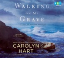 Walking on my grave [CD book]