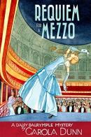 Requiem for a mezzo : a Daisy Dalrymple mystery