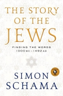 The story of the Jews : finding the words : 1000 BC-1492 AD