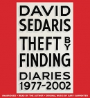 Theft by finding [CD book] : diaries 1977-2002