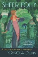 Sheer folly : a Daisy Dalrymple mystery