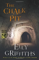 The chalk pit : a Ruth Galloway mystery