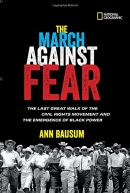 The March against Fear : the last great walk of the civil rights movement and the emergence of Black power