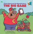 Chuck Wood and the Woodchucks in The Big Game