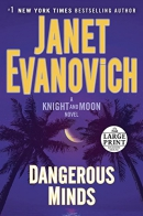 Dangerous minds [large print] : a Knight and Moon novel