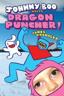 Johnny Boo meets Dragon Puncher!