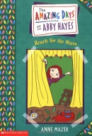 Amazing Days Of Abby Hayes, The #03: Reach For The Stars
